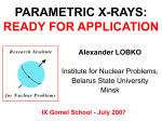 Parametric X-rays: ready for application