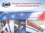 Emergency Department Crowding – A Literature Based Review