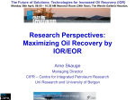 Maximizing Oil Recovery by IOR/EOR