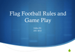 PowerPoint Presentation - Flag Football Rules and Game Play