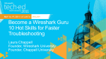 WCL201: Become a Wireshark Guru: 10 Hot Skills for
