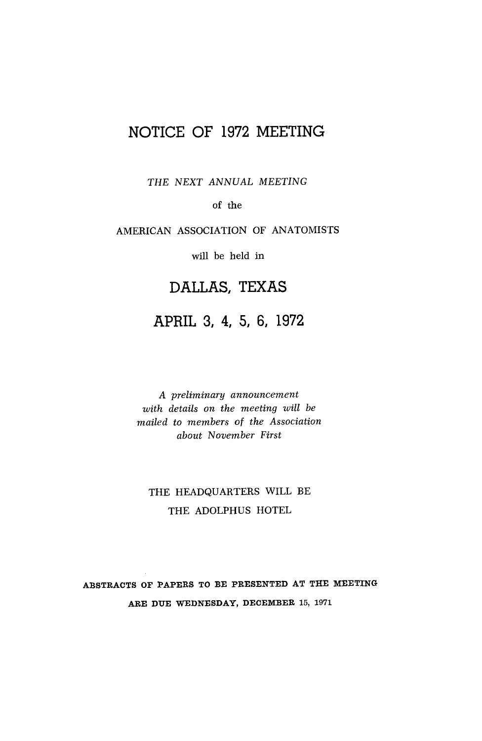 Proceedings Of The American Association Of The Anatomists Eighty Fourth Meeting Hahnemann Medical College April 19 20 21 22 1971 With The List Of Officers And Members