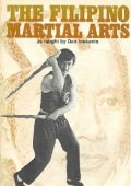Dan Inosanto The Filipino Martial Arts