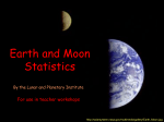 Earth and Moon Statistics