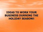 IDEAS TO WORK YOUR BUSINESS DURNING THE HOLIDAY …