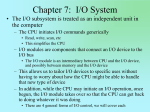 Chapter 7: I/O System