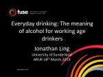 Presentation slides - Alcohol Research UK