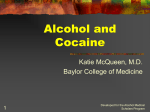 Alcohol and Cocaine - Alcohol Medical Scholars Program