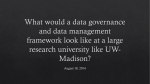 What would a data governance and data management framework