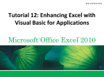 Tutorial 12: Tutorial 12: Enhancing Excel with Visual Basic for