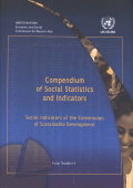 United Nations - Compendium of Social Statistics and Indicators- Social Indicators of the Commission of Sustainable Development (Compendium of Social Statistics Recueil De S