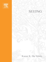 Karen K. De Valois - Seeing (Handbook of Perception and Cognition) (2000)
