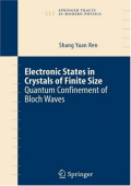 2689.[Springer Tracts in Modern Physics] Shang Yuan Ren - Electronic states in crystals of finite size (2005  Springer).pdf