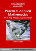 7925.[Cambridge Texts in Applied Mathematics] Sam Howison - Practical applied mathematics- modelling  analysis  approximation (2005  Cambridge University Press).pdf