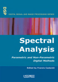 9221.[Digital Signal & Image Processing Series] Francis Castanié - Spectral analysis parametric and non-parametric digital methods (2006  Wiley-ISTE).pdf