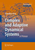 1489.[Springer Complexity] Claudius Gros - Complex and adaptive dynamical systems. A primer (2008  Springer).pdf