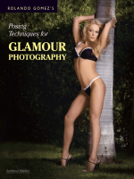 Posing Techniques for Glamour Photography.-Rolando Gomezs