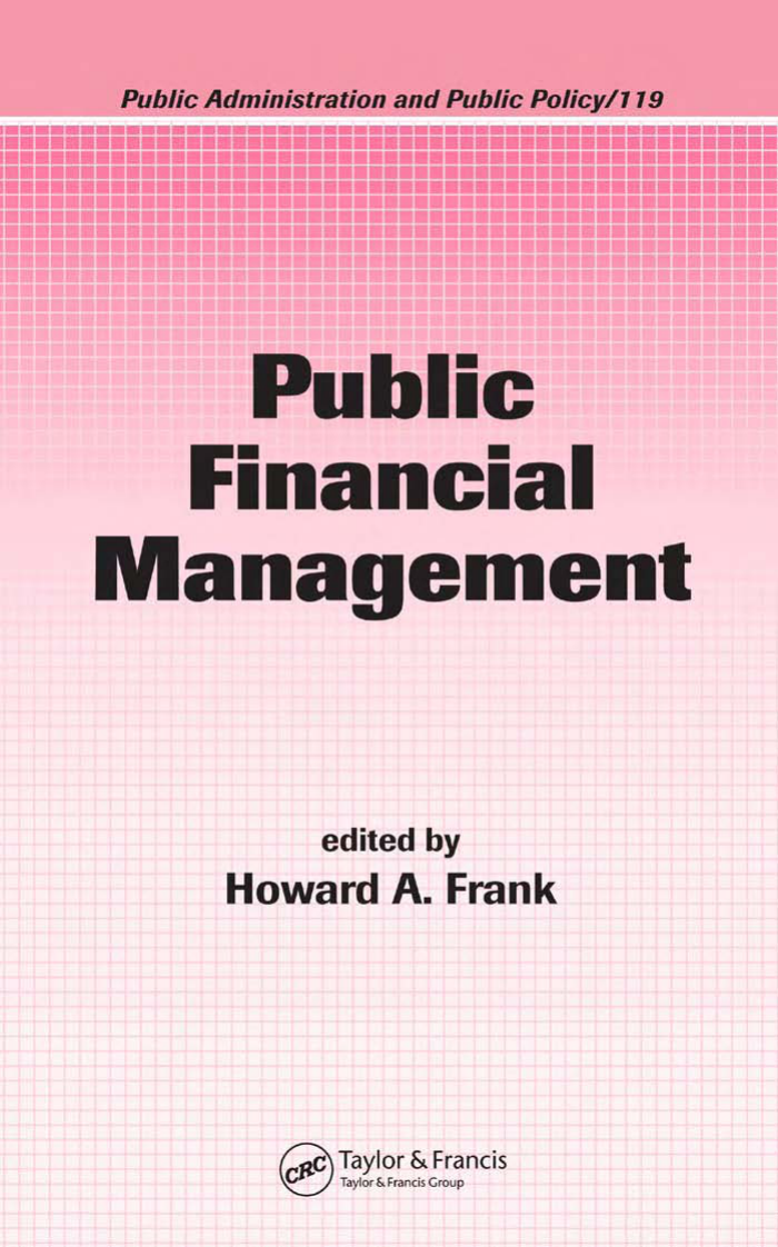 Public Administration And Public Policy Howard A Frank