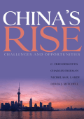 C. Fred Bergsten  Charles Freeman  Nicholas R. Lardy  Derek J. Mitchell - Chinas Rise- Challenges and Opportunities (2008  Peterson Institute for International Economcis)