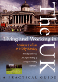 Mathew Collins  Nicky Barclay - Living and Working in the UK (2007  How to Content)