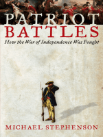 Michael Stephenson - Patriot Battles- How the War of Independence Was Fought (2007  HarperCollins)