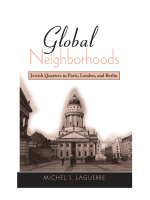 Michel S. Laguerre - Global Neighborhoods- Jewish Quarters in Paris  London  and Berlin (2008  State University of New York Press)