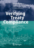 Rudolf Avenhaus  Nicholas Kyriakopoulos  Michel Richard  Gotthard Stein - Verifying Treaty Compliance- Limiting Weapons of Mass Destruction and Monitoring Kyoto Protocol Pro