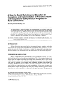 A case for social marketing and education for acceptance and implementation of preventive health and occupational safety measure programs for rural communities.
