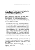 A therapeutic trial of amniotic epithelial cell implantation in patients with lysosomal storage diseases.