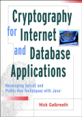Nick Galbreath  Nicholas Galbreath - Cryptography for Internet and database applications (2002  Wiley).pdf