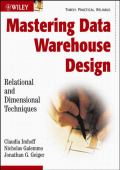 Claudia Imhoff  Nicholas Galemmo  Jonathan G. Geiger - Mastering Data Warehouse Design- Relational and Dimensional Techniques (2003  Wiley).pdf