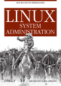 Tom Adelstein  Bill Lubanovic - Linux System Administration (2007  OReilly Media).pdf