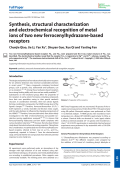 Synthesis  structural characterization and electrochemical recognition of metal ions of two new ferrocenylhydrazone-based receptors.