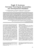 Fragile X syndrome  Associated neurological abnormalities and developmental disabilities.