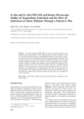 Insitu and ex situ FTIRЦATR and Raman microscopic studies of organosilane hydrolysis and the effect of hydrolysis on silane diffusion through a polymeric film.