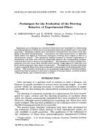 Techniques for the evaluation of the drawing behavior of experimental fibers.