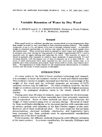 Variable retention of water by dry wood.