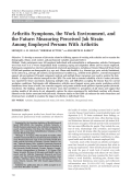 Arthritis symptoms the work environment and the futuremeasuring perceived job strain among employed persons with arthritis.