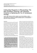 Cutting edge diagnostics in rheumatologyThe role of patients clinicians and laboratory scientists in optimizing the use of autoimmune serology.
