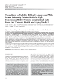 Transitions to mobility difficulty associated with lower extremity osteoarthritis in high functioning older womenLongitudinal data from the Women's Health and Aging Study II.