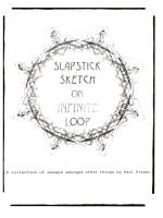Slapstick Sketch on Infinite Loop: A collection of essays amongst other things